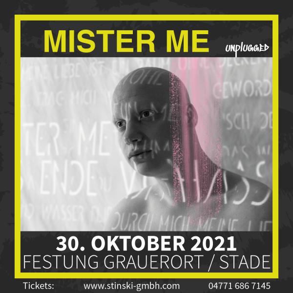 MISTER ME - 30. Oktober 2021 - UNPLUGGED